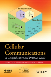 Cellular Communications : A Comprehensive and Practical Guide, Hardback Book