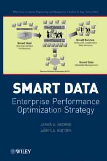 Smart Data : Enterprise Performance Optimization Strategy, Hardback Book
