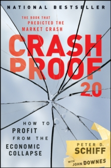 Crash Proof 2.0 : How to Profit From the Economic Collapse, Hardback Book
