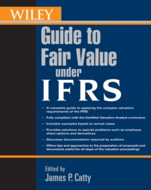 Wiley Guide to Fair Value Under IFRS, Paperback / softback Book