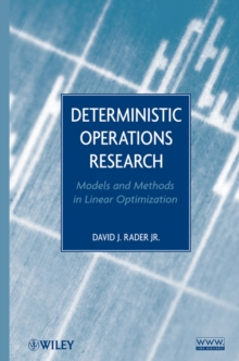 Deterministic Operations Research : Models and Methods in Linear Optimization, Hardback Book