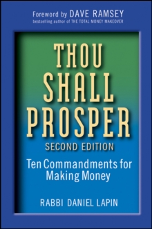 Thou Shall Prosper : Ten Commandments for Making Money, Hardback Book