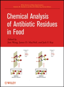 Chemical Analysis of Antibiotic Residues in Food, Hardback Book
