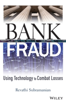 Bank Fraud : Using Technology to Combat Losses, Hardback Book