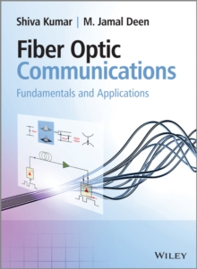Fiber Optic Communications : Fundamentals and Applications, Hardback Book