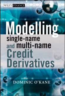 Modelling Single-Name and Multi-Name Credit Derivatives, Hardback Book