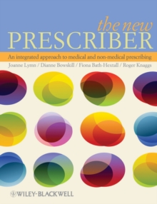 The New Prescriber : An Integrated Approach to Medical and Non-medical Prescribing, Paperback / softback Book
