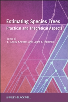 Estimating Species Trees : Practical and Theoretical Aspects, Hardback Book