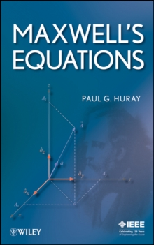 Maxwell's Equations, Hardback Book