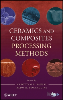 Ceramics and Composites Processing Methods, Hardback Book