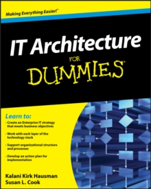 IT Architecture For Dummies, Paperback Book