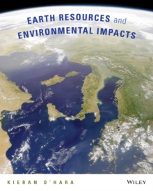 Earth Resources and Environmental Impacts, Paperback / softback Book