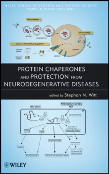 Protein Chaperones and Protection from Neurodegenerative Diseases, Hardback Book