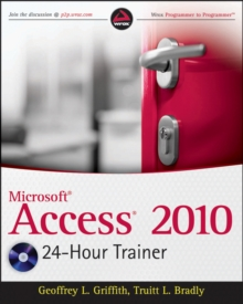 Access 2010 24-Hour Trainer, Paperback / softback Book