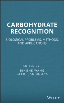 Carbohydrate Recognition : Biological Problems, Methods, and Applications, Hardback Book