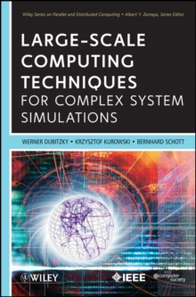 Large-Scale Computing Techniques for Complex System Simulations, Hardback Book