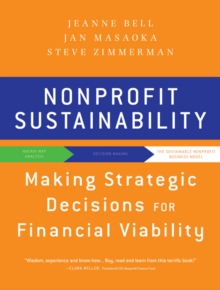 Nonprofit Sustainability : Making Strategic Decisions for Financial Viability, Paperback Book