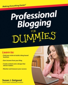 Professional Blogging For Dummies, Paperback / softback Book