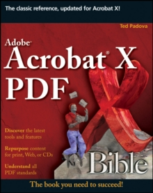 Adobe Acrobat X PDF Bible, Paperback / softback Book
