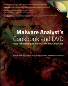 Malware Analyst's Cookbook and DVD : Tools and Techniques for Fighting Malicious Code, Paperback Book