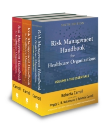 Risk Management Handbook for Health Care Organizations : Set, Hardback Book
