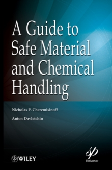 A Guide to Safe Material and Chemical Handling, Hardback Book