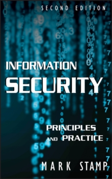 Information Security : Principles and Practice, Hardback Book