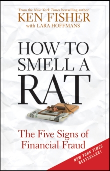 How to Smell a Rat : The Five Signs of Financial Fraud, Paperback / softback Book