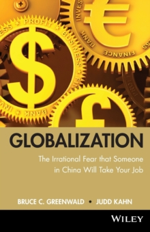 globalization : n. the irrational fear that someone in China will take your job, Paperback / softback Book