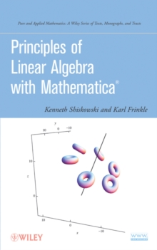 Principles of Linear Algebra with Mathematica, Hardback Book