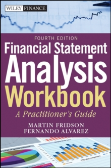 Financial Statement Analysis Workbook : A Practitioner's Guide, Paperback Book