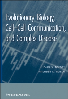 Evolutionary Biology : Cell-Cell Communication, and Complex Disease, Hardback Book