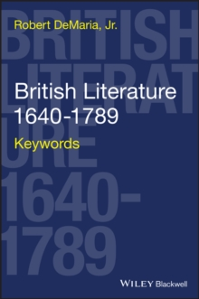 British Literature 1640-1789 : Keywords, Hardback Book