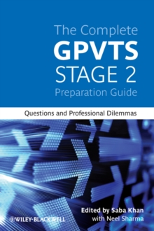 The Complete GPVTS Stage 2 Preparation Guide : Questions and Professional Dilemmas, Paperback Book