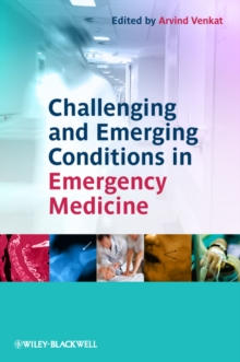 Challenging and Emerging Conditions in Emergency Medicine, Paperback / softback Book