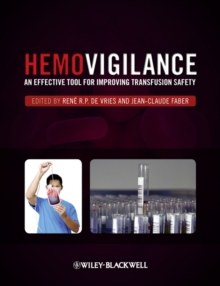 Hemovigilance : An Effective Tool for Improving Transfusion Safety, Hardback Book