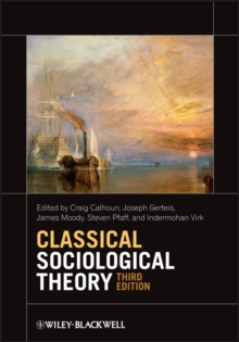 Classical Sociological Theory, Paperback Book