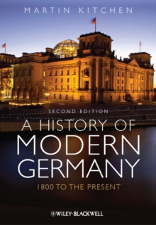 A History of Modern Germany : 1800 to the Present, Paperback Book