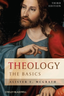 Theology - the Basics 3E, Paperback Book