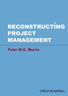 Reconstructing Project Management, Hardback Book