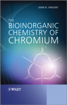 The Bioinorganic Chemistry of Chromium, Hardback Book