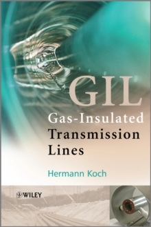 Gas Insulated Transmission Lines (GIL), Hardback Book