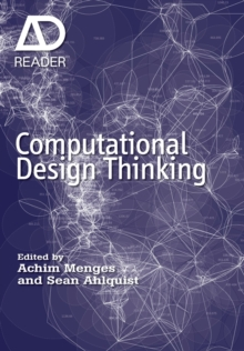 Computational Design Thinking : Computation Design Thinking, Paperback Book