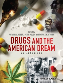 Drugs and the American Dream : An Anthology, Paperback Book