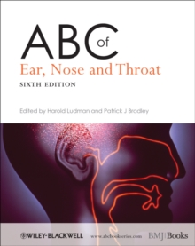 ABC of Ear, Nose and Throat, Paperback / softback Book