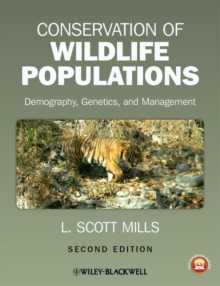 Conservation of Wildlife Populations : Demography, Genetics, and Management, Paperback Book