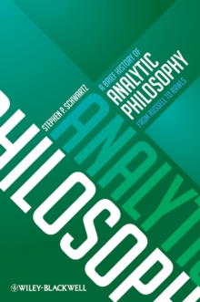 A Brief History of Analytic Philosophy : from Russell to Rawls, Hardback Book