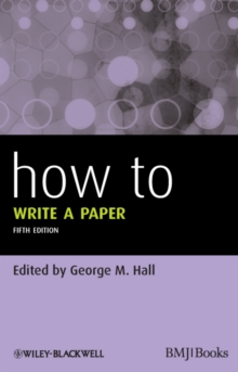 How to Write a Paper 5E, Paperback Book