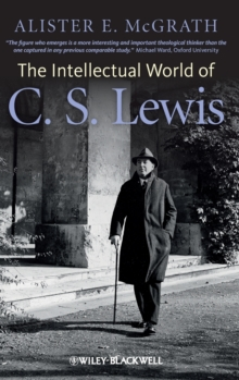 The Intellectual World of C. S. Lewis, Hardback Book