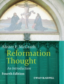Reformation Thought : An Introduction, Hardback Book